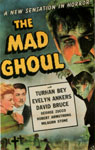 MAD GHOUL, THE (1943) - 11X17 Poster Reproduction