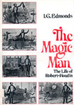 MAGIC MAN: LIFE OF ROBERT-HOUDIN - Used Hardcover Book