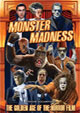 MONSTER MADNESS - GOLDEN AGE OF THE HORROR FILM - DVD
