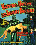 MONSTERS, MUTANTS AND HEAVENLY CREATURES (Tom Weaver) - Book