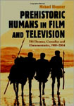 PREHISTORIC HUMANS IN FILM AND TELEVISION - Softcover Book