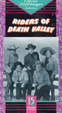 RIDERS OF DEATH VALLEY (1941) - Used VHS