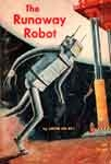 RUNAWAY ROBOT (Classic Scholastic) - Used Paperback