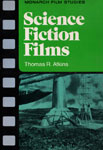 SCIENCE FICTION FILMS (Monarch Film Studies) - Book