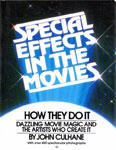 SPECIAL EFFECTS IN THE MOVIES - Large Soft Cover Book