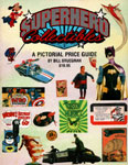 SUPERHERO COLLECTIBLES PICTORIAL GUIDE - Large Book