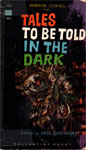 TALES TO BE TOLD IN THE DARK (Anthology) - Used Paperback