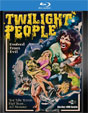 TWILIGHT PEOPLE (1972) - Blu-Ray