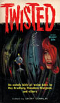 TWISTED (Weird Tales Collection) - Paperback