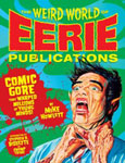 WEIRD WORLD OF EERIE PUBLICATIONS - Giant Hardback