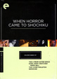 WHEN HORROR CAME TO SCHOCHIKU - DVD Box Set