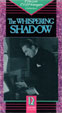 WHISPERING SHADOW, THE (1933/VCI) - Used VHS Set