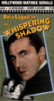 WHISPERING SHADOW, THE (1933/Video Treasures) - Used VHS Set