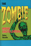 ZOMBIE MOVIE ENCLOPEDIA - Hardcover Book