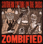 ZOMBIFIED - SOUTHERN CULTURE ON THE SKIDS - CD