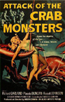 ATTACK OF THE CRAB MONSTERS (1957) - 11X17 Poster Reproduction