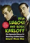BELA LUGOSI AND BORIS KARLOFF - Hardback Book
