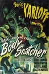 BODY SNATCHER (1945) - 11X17 Poster Reproduction.