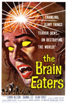 BRAIN EATERS, THE (1958) - 11X17 Color Poster Reproduction