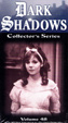 DARK SHADOWS - COLLECTOR SERIES - VOL. 48 - VHS