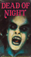 DEAD OF NIGHT (1977) - VHS