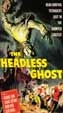 HEADLESS GHOST, THE (1959) - VHS