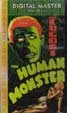 HUMAN MONSTER, THE (1939) - VHS