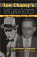 LON CHANEY'S SHADOW - Book