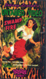 SWAMP FIRE (1946/Something Weird Video) - VHS