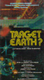 TARGET...EARTH? (1980) - VHS