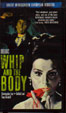 WHIP AND THE BODY (1963) - VHS